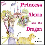 Princess Alexia and the Dragon | K. Meador