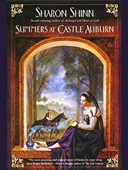Summers at Castle Auburn by Sharon Shinn YA fantasy romance