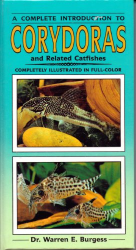 Corydoras and Related Catfishes (Complete Introduction Series)