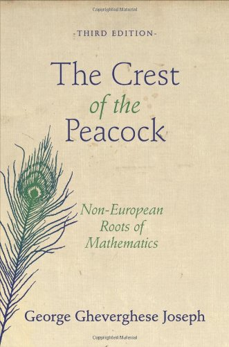 the-crest-of-the-peacock-non-european-roots-of-mathematics-third-edition