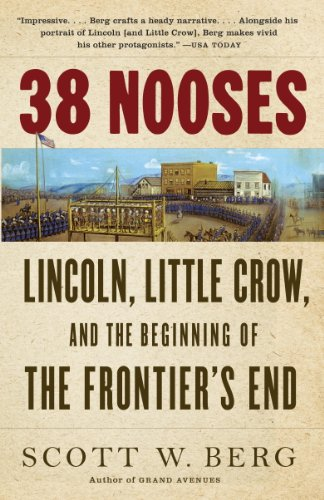 38 Nooses: Lincoln, Not any Crow, and the Beginning of the Frontier's End