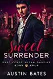 Sweet Surrender (East Coast Sugar Daddies Book 4)