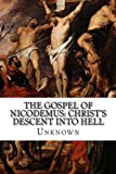 img - for The Gospel of Nicodemus: Christ's Descent into Hell book / textbook / text book