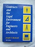 img - for Contracts And The Legal Environment for Engineers and Architects by Joseph T. Bockrath (1994-07-01) book / textbook / text book