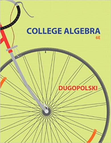 College Algebra 6th Edition Dugopolski Pdf