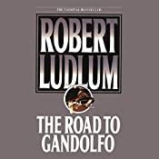 The Road to Gandolfo | Robert Ludlum