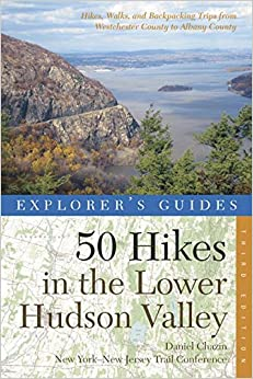 ??PDF?? Explorer's Guide 50 Hikes In The Lower Hudson Valley: Hikes And Walks From Westchester County To Albany County (Third Edition) (Explorer's 50 Hikes). inicio PRIMARIA chicas Results CORSA traveler habla