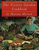 The Victory Garden Cookbook