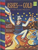 Ashes for Gold, Katherine Maitland, 1879531437
