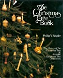 The Christmas Tree Book, Phillip V. Snyder, 0670221155