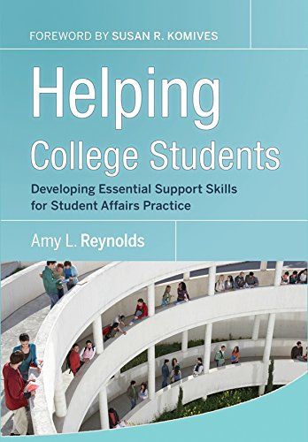 - Helping College Students: Developing Essential Support Skills for Student Affairs Practice