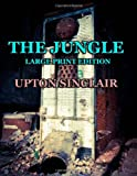 The Jungle - Large Print Edition, Upton Sinclair, 149434906X