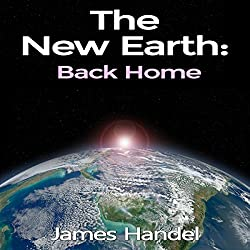 The New Earth: Back Home