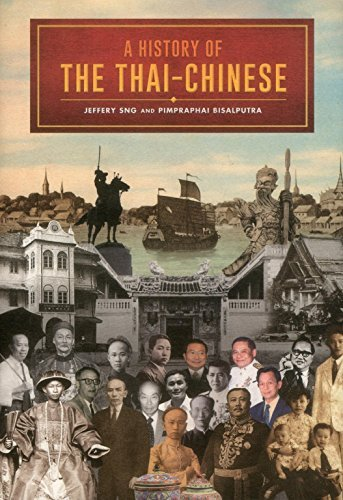 A History of the Thai-Chinese by Pimpraphai Bisalputra (2015-06-15)