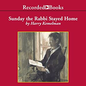 Sunday the Rabbi Stayed Home Audiobook