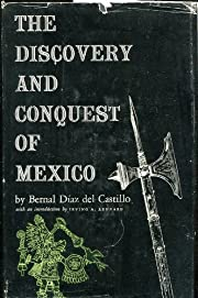 The Discovery and Conquest of Mexico,…