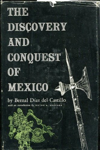 The Discovery and Conquest of Mexico, 1517-1521