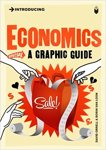 Amazon Introducing Economics A Graphic Guide Introducing
