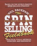 The S. P. I. N. Selling Fieldbook 1st Edition
