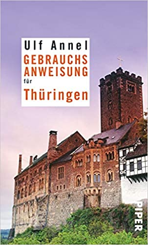 Gebrauchsanweisung Fur Thuringen Amazon De Annel Ulf Bucher