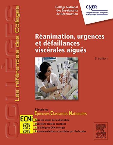 Réanimation, urgences et défaillances viscérales aiguës - CAMPUS: Réussir les ECNi (French Edition)