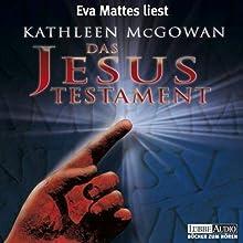 Das Jesus Testament Hörbuch von Kathleen McGowan Gesprochen von: Anja Niederfahrenhorst
