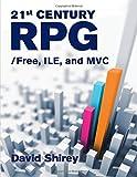 21st Century RPG: /Free, ILE, and MVC