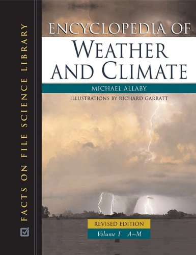 Encyclopedia of Weather and Climate, 2-Volume Set (Science Encyclopedia)