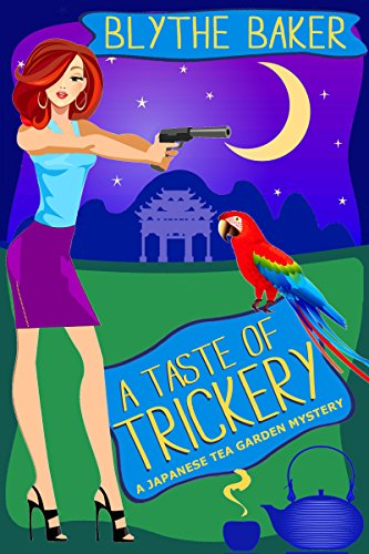 A Taste of Trickery (Japanese Tea Garden Mysteries Book 3) by [Baker, Blythe]
