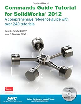 commands guide tutorial for solidworks 2012 david planchard marie rh amazon com Keyboard Commands Givin a Command