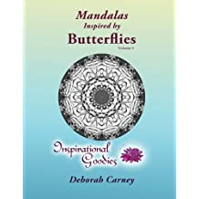 Mandalas Inspired by Butterflies - Volume 1: Adult Coloring Book - Inspired by Nature, Brought to life by you