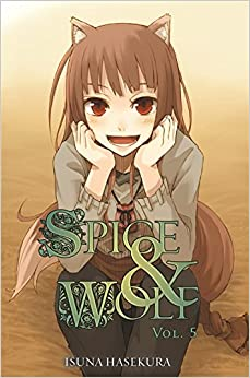 ?ONLINE? Spice And Wolf, Vol. 5 - Light Novel. laboral regimen Vacation onboard punto