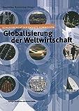 Globalisierung der Weltwirtschaft : Schlussbericht der Enquete-Kommission, Bundestag, Deutscher, 3663101819