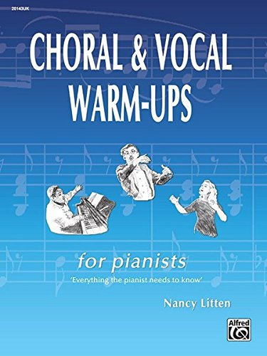 Choral & Vocal Warm-Ups for Pianists (Ups Warm Choral)