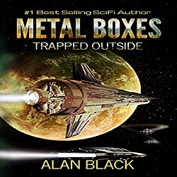 Metal Boxes: Trapped Outside