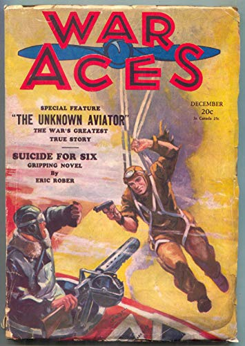 War Aces Pulp December 1930- Parachute cover- Unknown Aviator