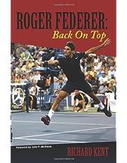 Roger Federer: Back On Top