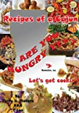Recipes of a Cajun, Terry Lee Madere, 1478709332