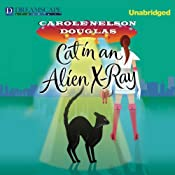 Cat in an Alien X-Ray: A Midnight Louie Mystery, Book 25 | Carole Nelson Douglas