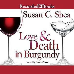 Love & Death in Burgundy Audiobook