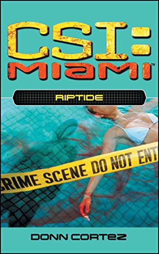 Riptide (CSI: Miami Book 4)