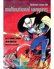 Cortazar, J: Fantomas Versus the Multinational Vampires (Semiotext(e) / Native Agents)