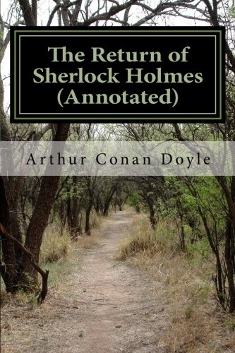 The Return of Sherlock Holmes (Annotated) (Volume 7) PDF