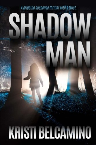 Shadow Man: A gripping suspense thriller with a twist