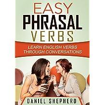 Easy Phrasal Verbs: Learn English verbs through conversations