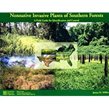 Nonnative Invasive Plants of Southern Forests: A Field Guide for Identification and Control