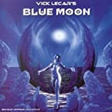 Vick Lecar's Blue Moon
