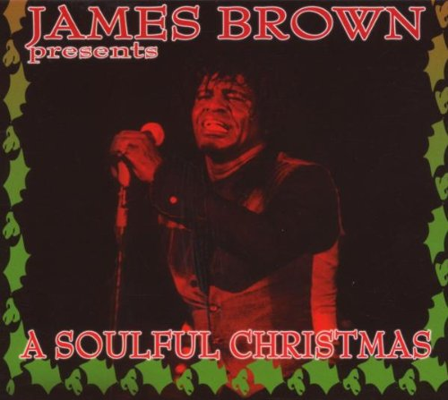 James Brown - James Brown Presents A Soulful Christmas - Zortam Music