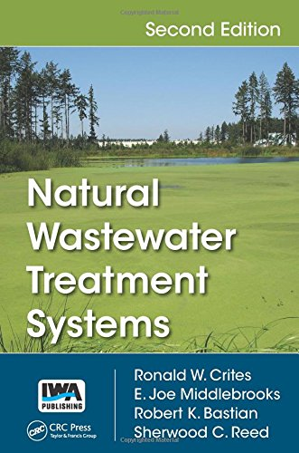 Natural Wastewater Treatment Systems Second Edition