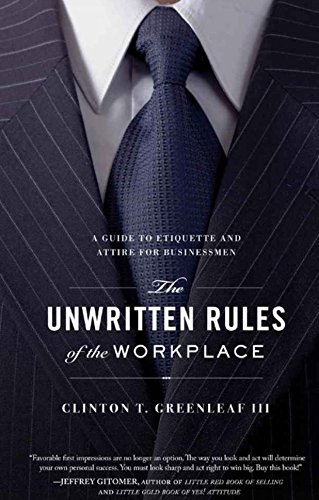 The Unwritten Rules of the Workplace: A Guide to Etiquette and Attire for Businessmen